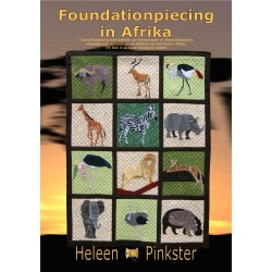 Foundationpiecing in Afrika. Heleen Pinkster